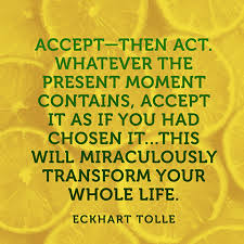 Eckhart Tolle Quotes Impressive Quote About Accepting The Present Moment Eckhart Tolle
