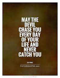 Irish Quotes About Life Irish Quotes About Life Plus May The Devil Chase You Every Day Of 51