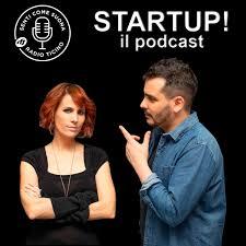 Startup! Con Matteo Vanetti, Barbara Buracchio e Davide Rotondo