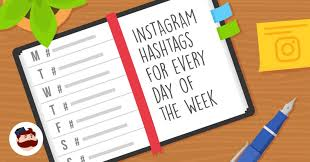 Instagram Hashtags You Should Use for Every Day of the Week