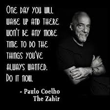 40 Amazing Paulo Coelho Quotes That Will Change Your Life Delectable Famous Inspirational Quotes Life