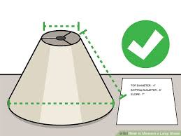How To Measure A Lamp Shade Custom 32 Ways To Measure A Lamp Shade WikiHow
