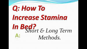 How To Increase Stamina In Bed