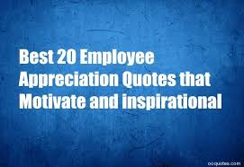 Employee Quotes Simple Best 48 Employee Appreciation Quotes That Motivate And Inspirational
