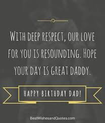 Birthday Quotes For Dad Cool Happy Birthday Dad 48 Quotes To Wish Your Dad The Best Birthday