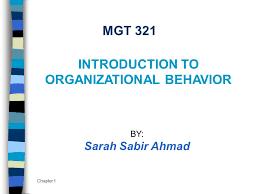 What Is Organizational Behavior Organizational Behavior Ppt Video Online Download