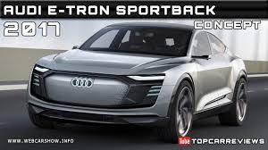 2017 Audi e-tron Sportback Concept Review Rendered Price Specs ...