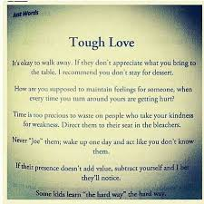 Quotes About Parenting Tough Love 40 Quotes Cool Love Is Hard Quotes