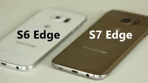 samsung s6 edge. samsung galaxy s7 edge vs s6 full comparison - youtube