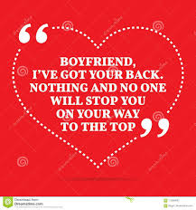 Inspirational Love Quote Boyfriend Ive Got Your Back Nothing