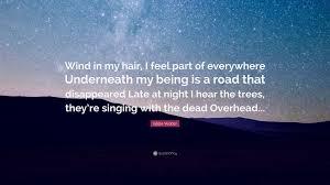 Eddie Vedder Quote Wind In My Hair I Feel Part Of Everywhere