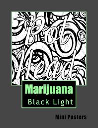 Black Light Coloring Posters Marijuana Black Light Mini Posters Adult Coloring Book