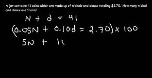 system of equations word problem part 4 nickels dimes problem problem solver