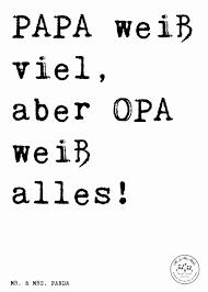 Zitate 70 Geburtstag Schön Spruch Papa Weiß Viel Aber Opa Weiß