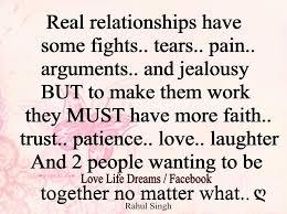 Quotes About Trust And Love In Relationships Love Life Dreams Real relationship have some fights trust faith 35