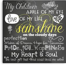 My Children Love of My Life Chalkboard Quotes Metal Prints by Beauteous My Children Quotes