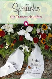 Sprüche Für Trauerschleifen Anteilnahme Bekunden Trauersprüche