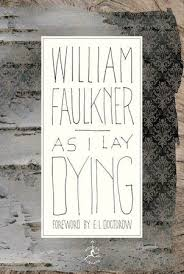 best as i lay dying ideas classic books books  as i lay dying by william faulkner