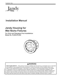 jandy acirc reg pro series valve actuator jandy housing for wet niche fixtures installation manual