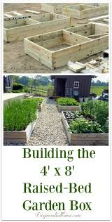raised bed gardens how to build the perfect 4 x 8 box