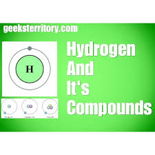 Chemistry: What is Hydrogen? It's Uses, physical properties ...