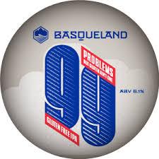 <b>99 Problems</b> - Basqueland Brewing - Untappd