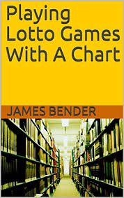Lotto Chart Playing Lotto Games With A Chart Kindle Edition By James