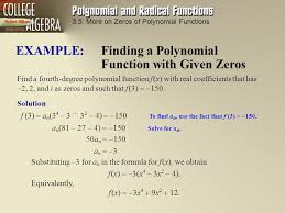 3 5 more on zeros of polynomial functions example finding a polynomial function with given
