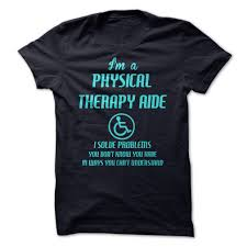 physical therapist aide physical therapy aide funny