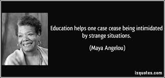 Maya Angelou Famous Quotes Inspiration Maya Angelou's Contribution To Education Higher Order Teaching