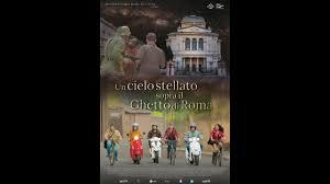 Un cielo stellato sopra il Ghetto di Roma - Trailer ITA Ufficiale HD -  YouTube