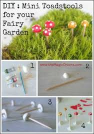 how to make fairy garden furniture. Plain Make Make Adorable Mini Toadstools For Your Fairy Garden  DIY Tutoiral  WwwtheMagicOnionscom With How To Fairy Garden Furniture Y