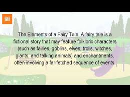 Elements Of A Fairy Tale What Are The Elements Of A Fairy Tale Youtube