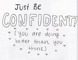 Be Confident Quotes Stunning Just Be Confident Inspirational Quotes IMG