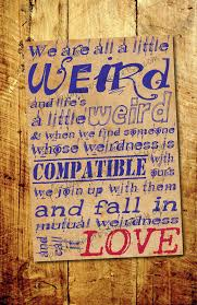 Dr Seuss Weird Love Quote Poster Delectable Weird Love Poster Dr Suess Quote 48x48 By PaisleyImpressions