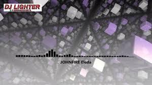 DJ lighter - Johnfire 👇 Eleda Graham ft Erigga 👇 Julius Berger ...