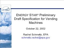 Energy Star Vending Machines Magnificent E NERGY S TAR Preliminary Draft Specification For Vending Machines