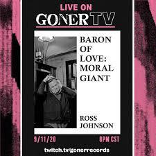 Goner TV Presents Ross Johnson's Morally Gigantic Universe | Music Blog