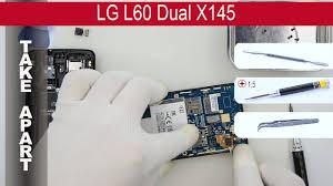 LG L60 Dual X145, Take apart, Tutorial ...