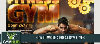 How To Write Flyers How To Write A Great Gym Flyer Gymhub