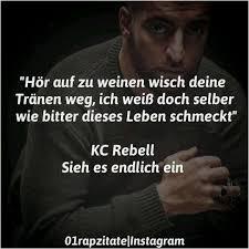 Luxus Rap Zitate Kc Rebell Bilder Zu Sprichwörtern Und Wünschen
