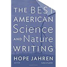 com nature writing essays books the best american science and nature writing 2017 the best american series ®