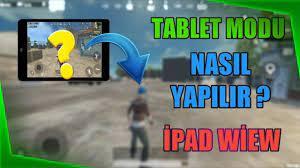 Tablet Modu Nasıl Yapılır ? - 2021 Güncel Mod !!