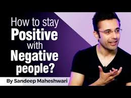 How To Stay Positive With Negative People By Sandeep Maheshwari I Adorable Quotes To Mother In Law Who Is Jealous Of Mi Success