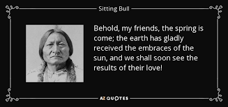 TOP 25 QUOTES BY SITTING BULL (of 58) | A-Z Quotes