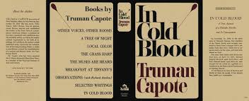 In Cold Blood Quotes About The American Dream Best of Truman Capote's In Cold Blood An Overlooked Gay Classic