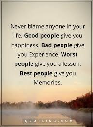 Quotes About Good People Stunning Inspirational Positive Life Quotes Life Quotes Never Blame