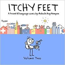 Itchy Feet: Volume Two: A Travel and Language Comic (Volume 2 ...