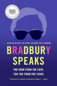 bradbury speaks too soon from the cave too far from the stars by  bradbury speaks too soon from the cave too far from the stars by ray bradbury