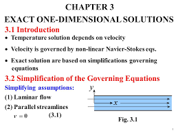 chapter 3 exact one dimensional solutions 3 1 introduction temperature solution depends on velocity